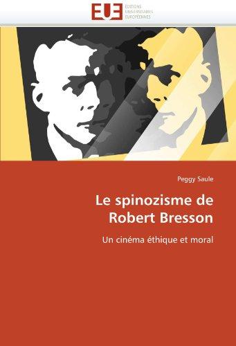 Livre Le Spinozisme De Robert Bresson