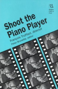 Couverture du livre Shoot the Piano Player par Collectif dir. Peter Brunette