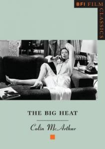 Couverture du livre The Big Heat par Colin McArthur