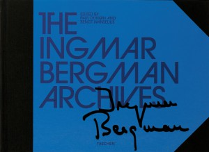 Couverture du livre The Ingmar Bergman Archives par Collectif dir. Paul Duncan et Bengt Wanselius