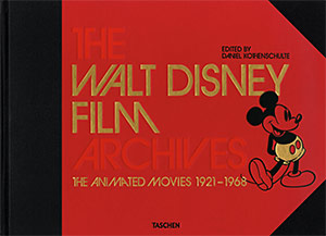 Couverture du livre Walt Disney Film Archives par Collectif dir. Daniel Kothenschulte
