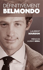 Couverture du livre Definitivement Belmondo par Laurent Bourdon
