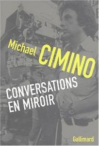 Couverture du livre Conversations en miroir / A Hundred Oceans par Michael Cimino