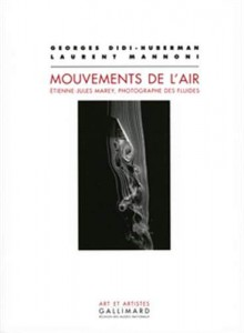 Couverture du livre Mouvements de l'air par Laurent Mannoni et Georges Didi-Huberman