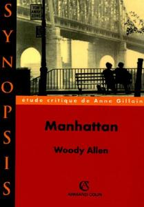 Couverture du livre Manhattan de Woody Allen par Anne Gillain