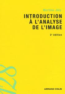 Couverture du livre Introduction à l'analyse de l'image par Martine Joly