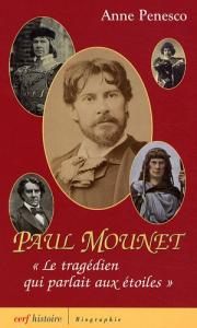 Couverture du livre Paul Mounet par Anne Penesco