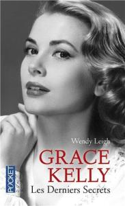 Couverture du livre Grace Kelly par Wendy Leigh