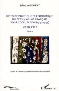 Livre Histoire Politique Et Economique Du Dessin Anime