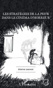 Livre Les Strategies De La Peur Dans Le Cinema D Horreur