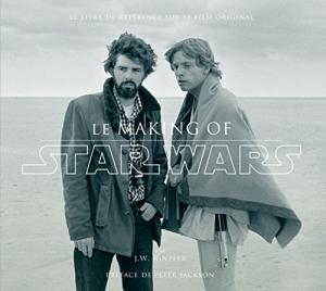 Couverture du livre Star Wars, le making of par J-W Rinzler