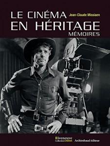 Couverture du livre Le Cinéma en héritage par Jean-ClaudeMissiaen