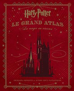 Livre : Harry Potter, le grand atlas on