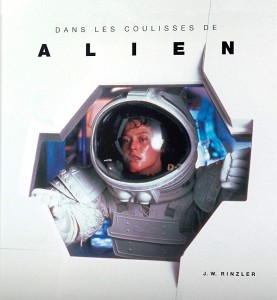 Couverture du livre The Making of Alien par J.W. Rinzler