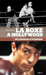 Couverture du livre La Boxe à Hollywood par David Da Silva