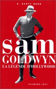 Couverture du livre Sam Goldwyn par Andrew Scott Berg