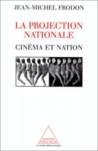 Couverture du livre La Projection nationale par Jean-Michel Frodon