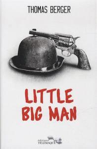 Couverture du livre Little Big Man par Thomas Berger