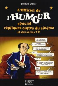 Couverture du livre L'Officiel de l'humour par Laurent Gaulet