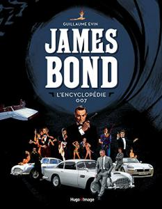 Couverture du livre L'encyclopédie James Bond par Guillaume Evin