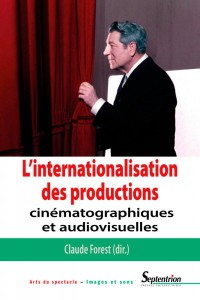 Couverture du livre L'internationalisation des productions par Collectif dir. Claude Forest