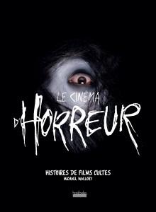 Livre Le Cinema D Horreur