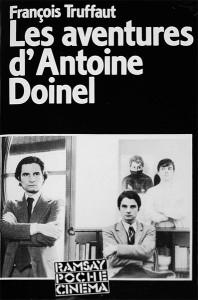 Couverture Du Livre Les Aventures Du0027Antoine Doinel Par François Truffaut