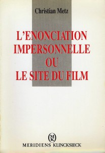 Couverture du livre L'énonciation impersonnelle ou le site du film par Christian Metz