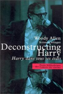 Couverture du livre Deconstructing Harry par Woody Allen