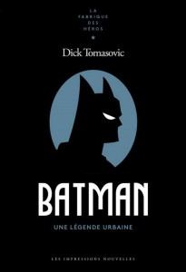 Couverture du livre Batman par Dick Tomasovic