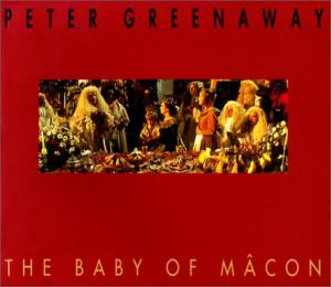 Couverture du livre The Baby of Mâcon par Peter Greenaway