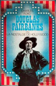 Couverture du livre Douglas Fairbanks par Charles Ford