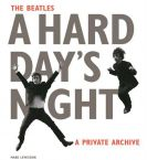 The Beatles A Hard Day's Night:A private archive