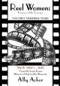 Reel Women, Pioneers of the Cinema: The First Hundred Years - Vol.2: 1960's-2010