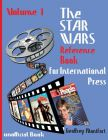 The Star Wars Reference Book for International Press: Volume 1