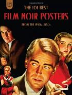 Film Noir Posters: from the 1940s - 1950s
