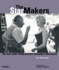The Star Makers: On Set With Hollywood's Greatest Directors