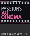 Passions au cinéma : More than just a kiss
