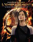 Hunger Games, l'Embrasement: Le guide officiel du film