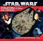 Star Wars, Faucon Millénium:Guide de pilotage en 3D