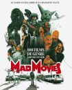Mad Movies - 100 films de genre à (re)découvrir: le guide ultra libre d'un magazine culte
