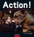 Action !:Les secrets des grands réalisateurs