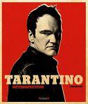 Tarantino :Rétrospective