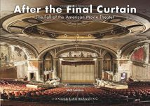 After the final curtain:The Fall of the American Movie Theater