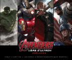 Avengers - L'Ere d'Ultron - Préludes:Tout l'art de l'univers cinématographique Marvel