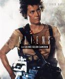 Aliens:La guerre selon Cameron