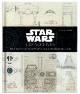 Star Wars - Les Archives:Tous les plans et concepts de la première trilogie