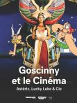 Goscinny et le Cinéma:Astérix, Lucky Luke & Cie