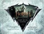 Le Hobbit, La bataille des cinq armées : Chroniques VI - L'art de la guerre
