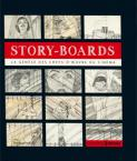Story-Boards:La genèse des chefs-d'oeuvre du cinéma